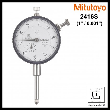 Mitutoyo 2416s Dial Indicator (Lug Back) 1inch / 0.001inch Malaysia Supplier